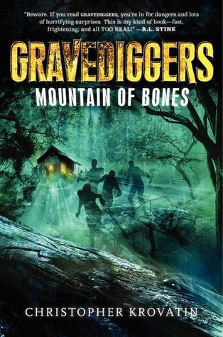 Gravediggers: Mountain of Bones by Christopher Krovatin