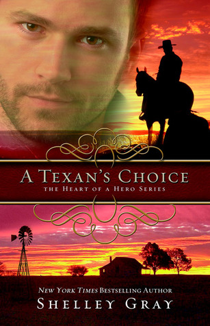 A Texan's Choice (The Heart of a Hero, #3)