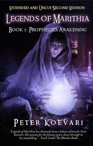 Prophecies Awakening (Legends of Marithia, #1)