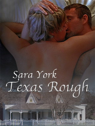 Texas Rough (Texas Soul, #1)