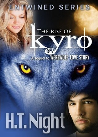 The Rise of Kyro (Entwined Series #1)