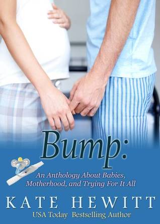 Bump: An Anthology About Pregnancy, Motherhood, & Trying For It All