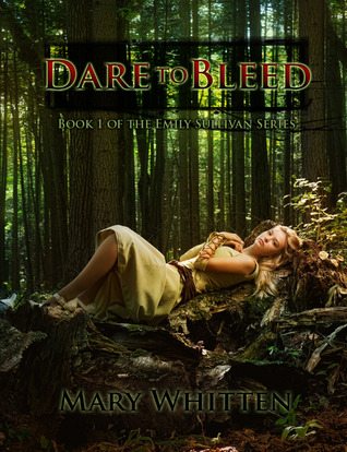 Dare to Bleed (The Emily Sullivan Series, #1)