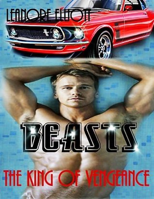 Beasts - King Of Vengeance (Beasts of Forever, #3)