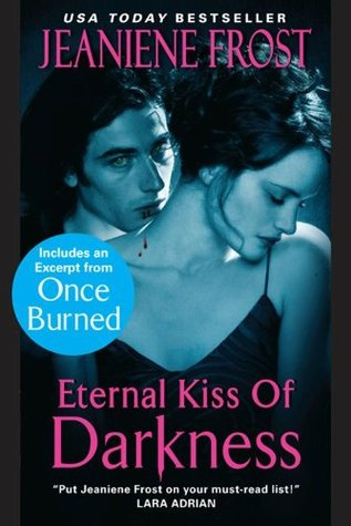 Eternal Kiss of Darkness with an Exclusive Excerpt (Night Huntress World, #2)