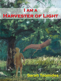 I Am A Harvester Of Light