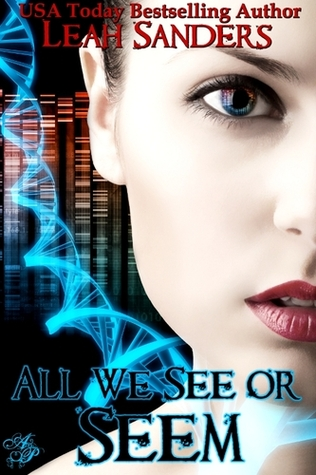 All We See or Seem by Leah Sanders