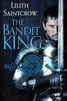 The Bandit King (Romances of Arquitaine, #2)
