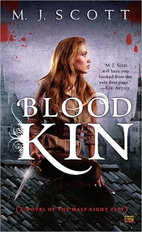 Blood Kin (The Half-Light City, #2)