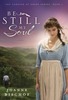 Be Still My Soul: A Novel