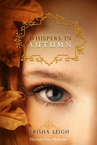 Whispers in Autumn (The Last Year, #1)