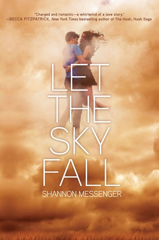 Book We Covet: Let the Sky Fall by Shannon Messenger