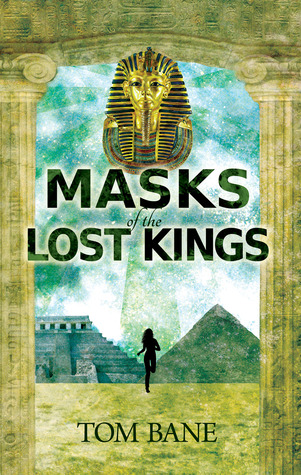 Masks of the Lost Kings