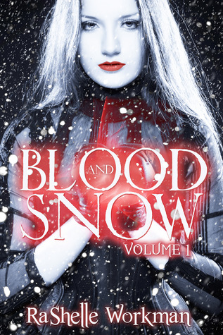 Blood and Snow (Blood and Snow volume 1)