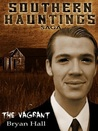 The Vagrant (Southern Hauntings Saga)