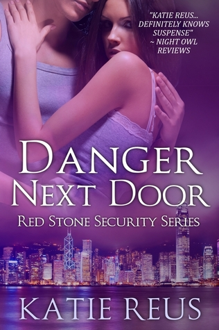 Danger Next Door (Red Stone Security, #2)
