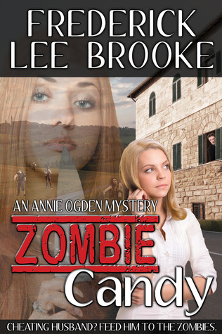 Zombie Candy by Frederick Lee Brooke