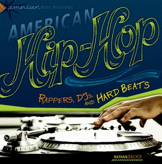 American Hip Hop: Rappers, DJs, and Hard Beats