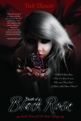Death of a Black Rose (The Rose Trilogy #3)
