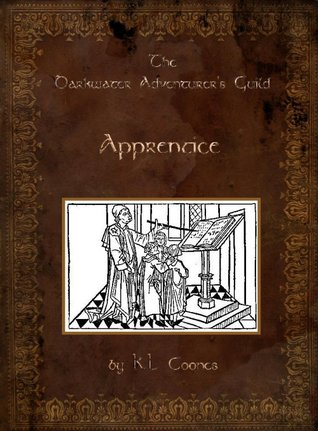 The Darkwater Adventurers Guild, Vol 1: Apprentice