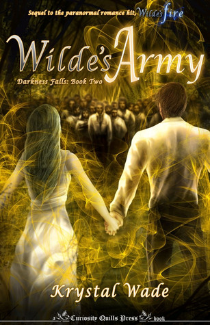 Wilde's Army (Darkness Falls, #2)
