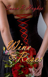 Wine & Roses