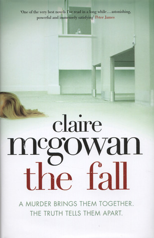 The Fall. by Claire McGowan by Claire McGowan