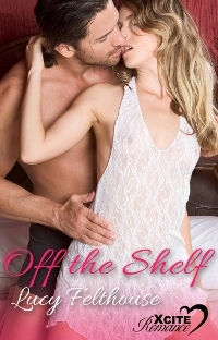 Off the Shelf by Lucy Felthouse