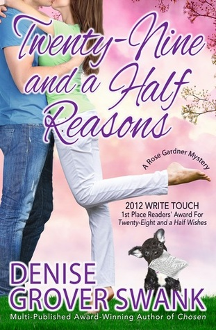 Twenty-Nine and a Half Reasons (A Rose Gardner Mystery, #2)