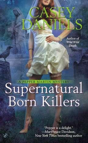 Supernatural Born Killers (Pepper Martin #9)