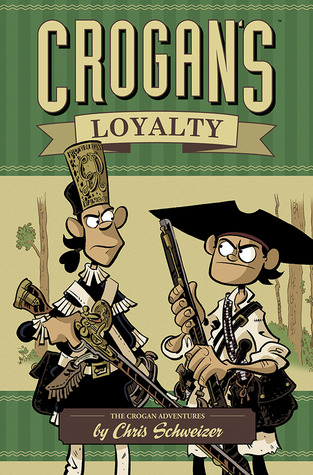 13229774 Review: Crogans Loyalty by Chris Schweizer