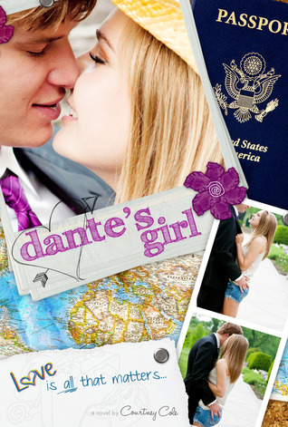 Dante's Girl  (The Paradise Diaries, #1)