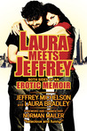 Laura Meets Jeffrey: Both Sides of an Erotic Memoir