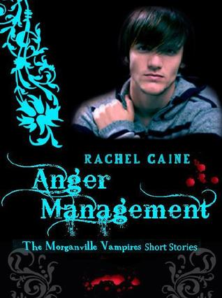 Anger Management (The Morganville Vampires, #10.5)
