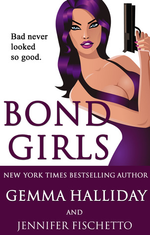 Bond Girls by Gemma Halliday