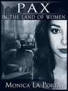Pax in the Land of Women (The Ginecean Chronicles, book 2)
