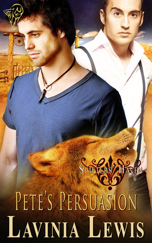 Pete's Persuasion (Shifters' Haven, #7)