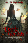 Dark Genesis (The Darkling Trilogy, Book 1).