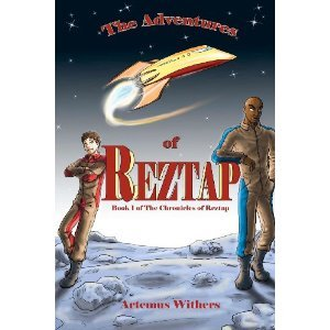 The Adventures of Reztap by Artemus Withers