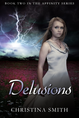 Delusions (Book Two In The Affinity Series)