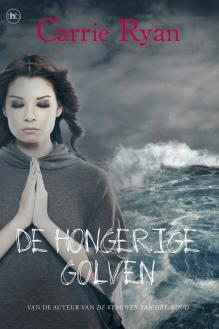 De Hongerige Golven (The Forest of Hands and Teeth, #2)