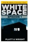 WhiteSpace: Episode 1