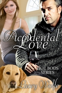 Accidental Love (Hot Bods, #3)