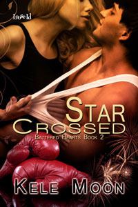 Star Crossed (Battered Hearts, #2)