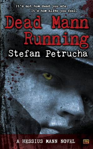 Review: Dead Mann Running by Stefan Petrucha