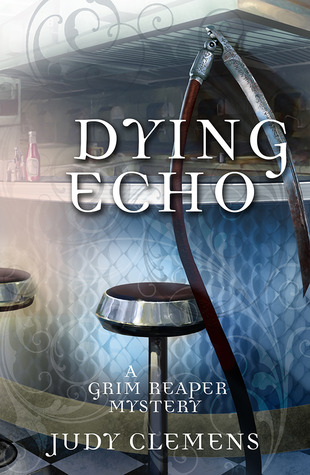 Dying Echo: A Grim Reaper Mystery