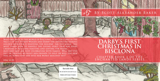 Darby's First Christmas in Bisclona by Scott Alexander Baker