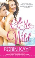 Call Me Wild (Wild Thing #2)