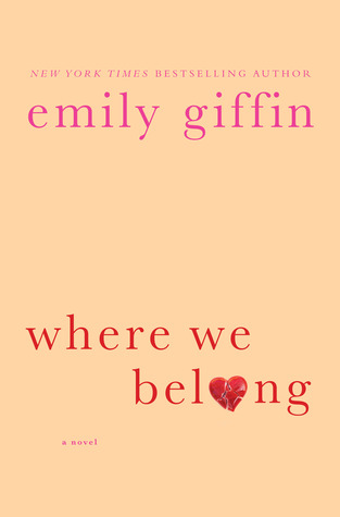 Emily Griffin Where We Belong