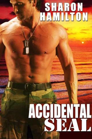 Accidental SEAL (SEAL Brotherhood, #1)